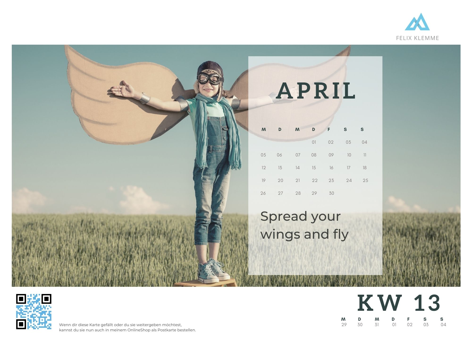KW 13 Spread your wings fly